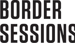 Join us at the Border Sessions