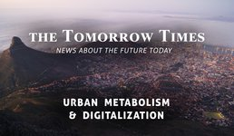 The Tomorrow Times - Urban Metabolism & Digitalization - November '19
