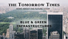 The Tomorrow Times - Blue & Green Infrastructures; resilience inspired by nature - July '19